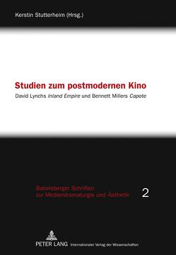 Studien zum postmodernen Kino von Stutterheim,  Kerstin