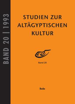 Studien zur Altägyptischen Kultur Band 20 von Altenmüller,  Hartwig, Wildung,  Dietrich