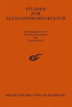 Studien zur Altägyptischen Kultur Band 23 von Altenmüller,  Hartwig, Kloth,  Nicole