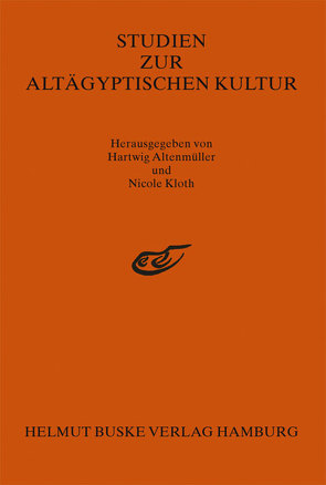 Studien zur Altägyptischen Kultur Band 29 von Altenmüller,  Hartwig, Kloth,  Nicole