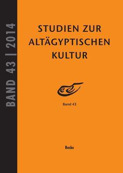 Studien zur Altägyptischen Kultur Band 43 von Kahl,  Jochem, Kloth,  Nicole