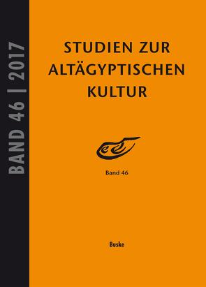 Studien zur Altägyptischen Kultur von Kahl,  Jochem, Kloth,  Nicole