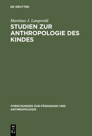Studien zur Anthropologie des Kindes von Langeveld,  Martinus J.