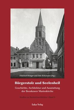 Studien zur Backsteinarchitektur / Bürgerstolz und Seelenheil von Krüger,  Ekkehard, Schumann,  Dirk