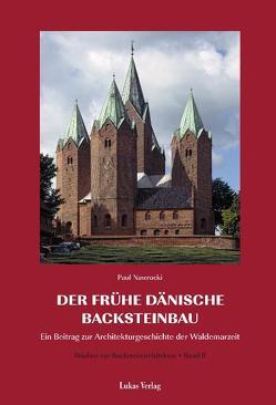 Studien zur Backsteinarchitektur / Der frühe dänische Backsteinbau von Nawrocki,  Paul