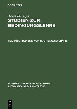 Studien zur Bedingungslehre von Blomeyer,  Arwed