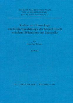Studien zur Chronologie und Siedlungsarchäologie des Karmel (Israel) zwischen Hellenismus und Spätantike von Kuhnen,  Hans-Peter