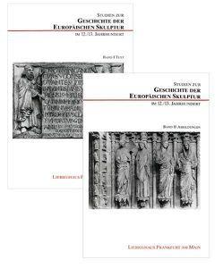 Studien zur Geschichte der europäischen Skulptur im 12./13. Jahrhundert von Beck,  Herbert, Hengevoss-Dürkop,  Kerstin