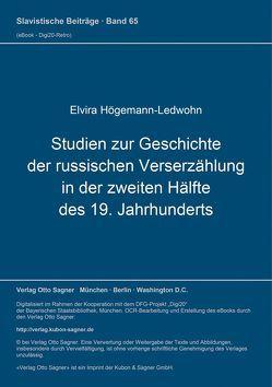 Studien zur Geschichte der russischen Verserzählung in der zweiten Hälfte des 19. Jahrhunderts von Högemann-Ledwohn,  Elvira