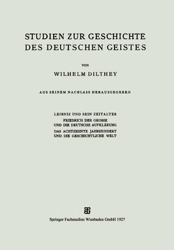 Studien zur Geschichte des Deutschen Geistes von Dilthey,  Wilhelm