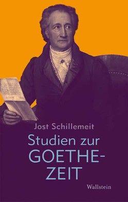 Studien zur Goethezeit von Schillemeit,  Jost, Schillemeit,  Rosemarie