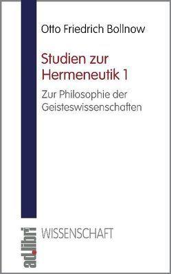 Studien zur Hermeneutik, Band 1 von Bollnow,  Otto F