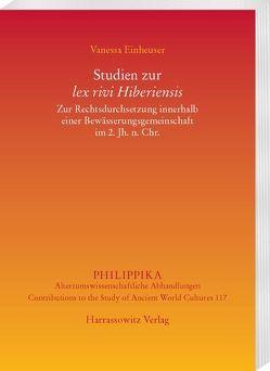 Studien zur lex rivi Hiberiensis von Einheuser,  Vanessa