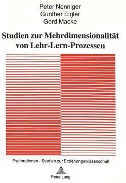 Studien zur Mehrdimensionalität von Lehr-Lern-Prozessen von Eigler,  Gunther, Macke,  Gerd, Nenniger,  Peter