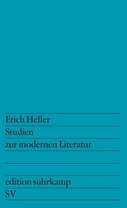 Studien zur modernen Literatur von Heller,  Erich