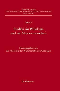 Studien zur Philologie und zur Musikwissenschaft von Akademie der Wissenschaften