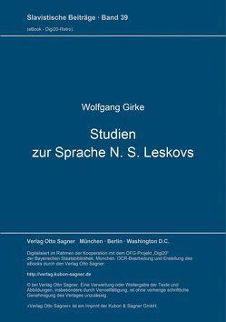 Studien zur Sprache N. S. Leskovs von Girke,  Wolfgang
