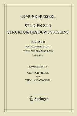 Studien zur Struktur des Bewusstseins von Husserl,  Edmund, Melle,  Ullrich, Vongehr,  Thomas