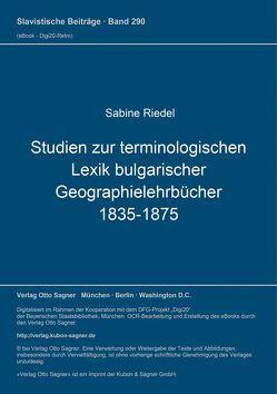 Studien zur terminologischen Lexik bulgarischer Geographielehrbücher (1835-1875) von Riedel,  Sabine