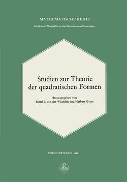 Studien zur Theorie der quadratischen Formen von Gross, Waerden,  B.L.van der