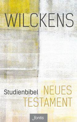 Studienbibel Neues Testament von Wilckens,  Ulrich