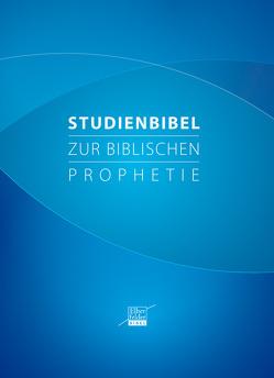 Studienbibel zur biblischen Prophetie von Wendel,  Ulrich