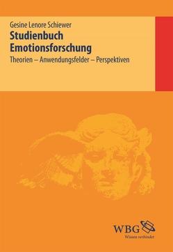 Studienbuch Emotionsforschung von Schiewer,  Gesine
