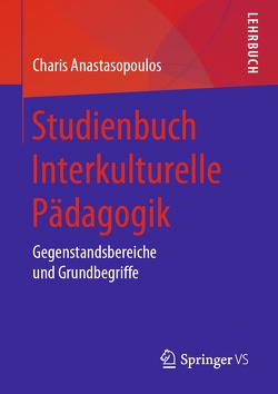 Studienbuch Interkulturelle Pädagogik von Anastasopoulos,  Charis