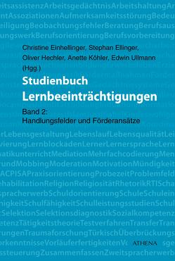 Studienbuch Lernbeeinträchtigungen von Einhellinger,  Christine, Ellinger,  Stephan, Hechler,  Oliver, Köhler,  Anette, Ullmann,  Edwin