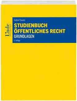 Studienbuch – Öffentliches Recht – Grundlagen von Trauner,  Gudrun