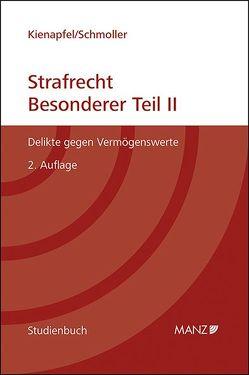 Studienbuch Strafrecht – Besonderer Teil II von Kienapfel,  Diethelm, Schmoller,  Kurt