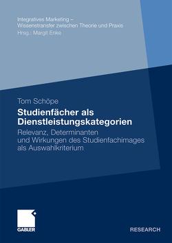 Studienfächer als Dienstleistungskategorien von Enke,  Prof. Dr. Margit, Schöpe,  Tom