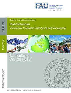 Studienführer Maschinenbau und International Production Engineering and Management WS 2017/18 von Kreis,  Oliver