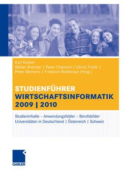 Studienführer Wirtschaftsinformatik von Barbian,  Dina, Chamoni,  Peter, Ehrenberg,  Dieter, Griese,  Joachim, Heinrich,  Lutz, Kurbel,  Karl, Mertens,  Peter