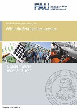 Studienführer Wirtschaftsingenieurwesen WS 2019/20 von Kreis,  Oliver