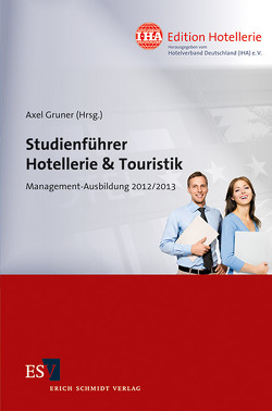 Studienführer Hotellerie & Touristik von Gruner,  Axel, Hübschmann,  Manuel