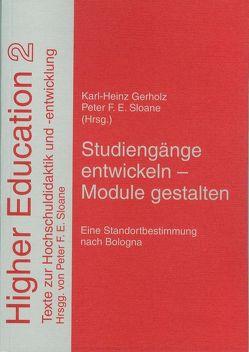 Studiengänge entwickeln – Module gestalten von Gerholz,  Karl-Heinz, Sloane,  Peter F. E.