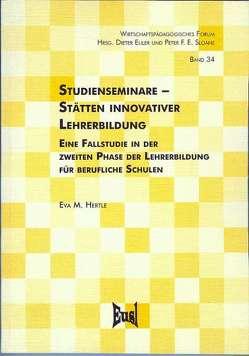 Studienseminare – Stätten innovativer Lehrerbildung von Hertle,  Eva M.