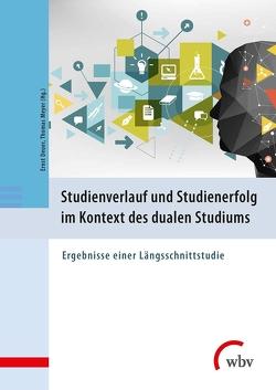 Studienverlauf und Studienerfolg im Kontext des dualen Studiums von Deuer,  Ernst, Meyer,  Thomas