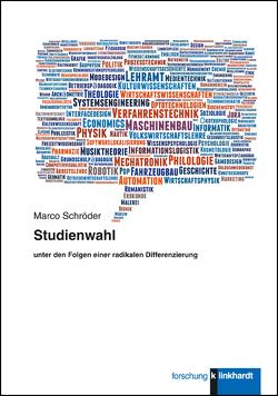Studienwahl unter den Folgen einer radikalen Differenzierung von Schröder,  Marco