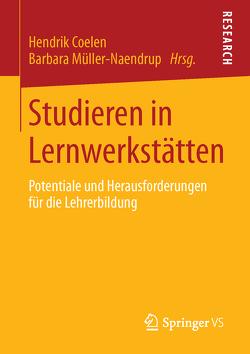 Studieren in Lernwerkstätten von Coelen,  Hendrik, Müller-Naendrup,  Barbara
