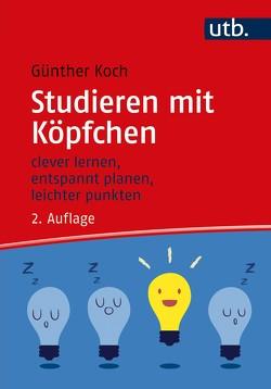 Studieren mit Köpfchen von Koch,  Günther