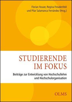 Studierende im Fokus von Feuser,  Florian, Freudenfeld,  Regina, Salamanca Fernández,  Pilar