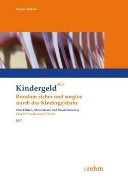Studierende Kinder 2017 von Lange,  Klaus, Lüdecke,  Reinhard