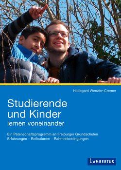 Studierende und Kinder lernen voneinander von Wenzler-Cremer,  Hildegard