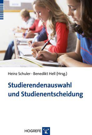 Studierendenauswahl und Studienentscheidung von Hell,  Benedikt, Schuler,  Heinz