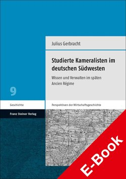 Studierte Kameralisten im deutschen Südwesten von Gerbracht,  Julius