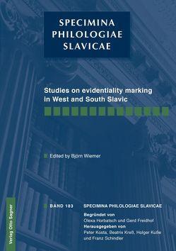 Studies on evidentiality marking in West and South Slavic von Wiemer,  Björn