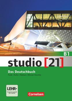 Studio [21] – Grundstufe / B1: Gesamtband – Das Deutschbuch (Kurs- und Übungsbuch mit DVD-ROM) von Funk,  Hermann, Kuhn,  Christina, Nielsen,  Laura, Winzer-Kiontke,  Britta