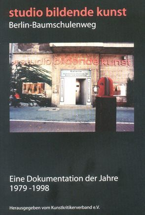 Studio bildende Kunst Berlin-Baumschulenweg von Albrecht,  Constanze, Hornbogen,  Ute, Hornung,  P, Hornung,  Petra, Lang,  P, Ruth,  B, Semran,  J, Tannert,  C